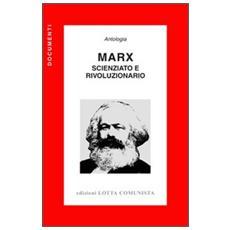 Marx. Scienziato e rivoluzionario