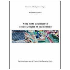 Note sulla governance e sulle attività di promozione. Strumenti dell'indagine sociologica