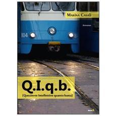 Q. I. a. b. (Quoziente Intellettivo quanto basta)