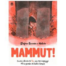 Mammut! Ediz. a colori