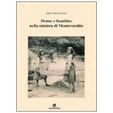 Donne e bambine nella miniera di Montevecchio