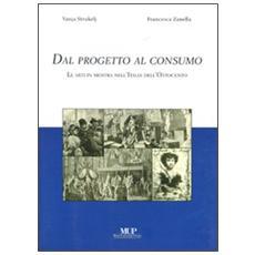 Dal progetto al consumo. Le arti in mostra nell'Italia dell'Ottocento