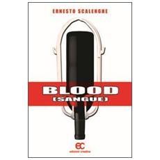 Blood (sangue)
