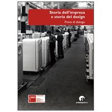 Storia dell'impresa e storia del design. Prove di dialogo