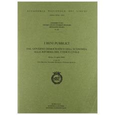 I beni pubblici. Dal governo democratico dell'economia alla riforma del codice civile