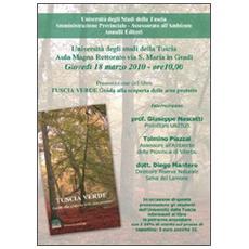 Tuscia verde. Guida alla scoperta delle aree protette