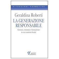 La generazione responsabile. Giovani, consumi e formazione in un contesto locale