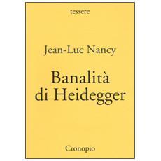 Banalit� di Heidegger