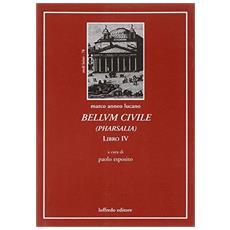 Bellum civile (pharsalia) . Libro IV. Testo latino a fronte