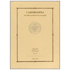 I Georgofili. Atti della Accademia dei Georgofili (2012) . Vol. 9: Atti e rendiconto completo dell'attività dell'Accademia dei Georgofili