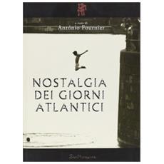 Nostalgia dei giorni atlantici
