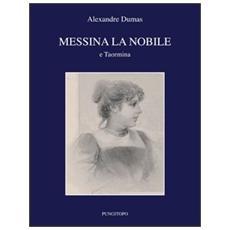 Messina la nobile e Taormina