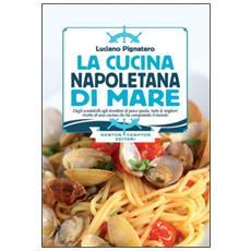 Cucina napoletana di mare (La)