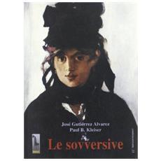 Sovversive (Le)