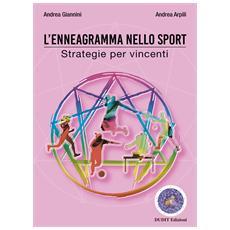 Andrea Giannini / Andrea Arpili - L'Enneagramma Nello Sport