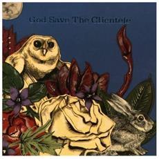 Clientele (The) - God Save The Clientele (Reissue)