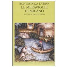 Le meraviglie di Milano. Testo latino a fronte