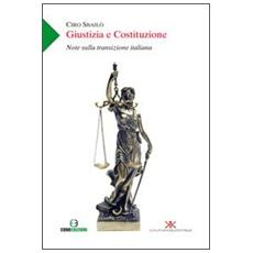 Giustizia e Costituzione. Note sulla transizione italiana