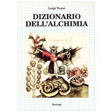 Dizionario dell'alchimia
