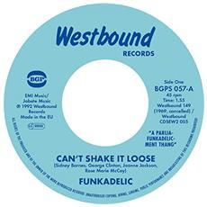 "Funkadelic - Can'T Shake It Loose / I'll Bet You (7"")"