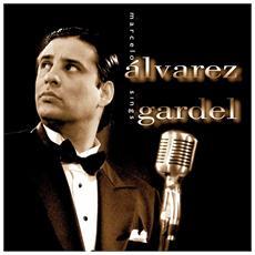 Marcelo Alvarez - Sings Gardel