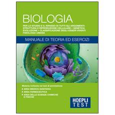 Test. Biologia. Manuale di teoria ed esercizi