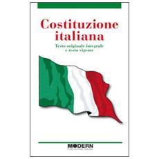 Costituzione italiana. Testo originale integrale e testo vigente