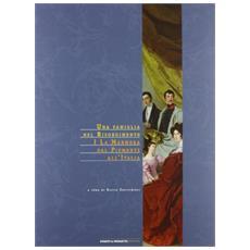 Una famiglia nel Risorgimento. I La Marmora del Piemonte all'Italia