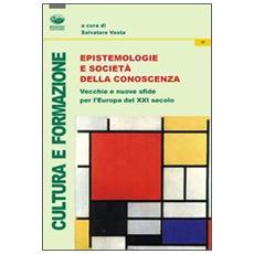 Epistemologia e società della conoscenza