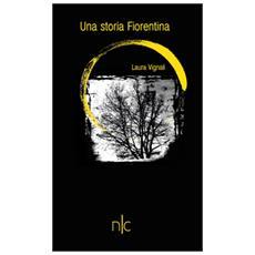 Una storia fiorentina