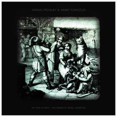 Adrian Crowley & James Yorkston - My Yoke Is Heavy : The Songs Of Daniel Johnsto (3 Lp)