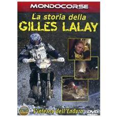 Storia Della Gilles Lalay (La)