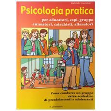 Psicologia pratica per educatori capi-gruppo