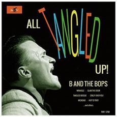 B And The Bops - All Tangled Up!