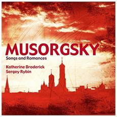 Musorgsky Songs And Romances - Katherine Broderick / Sergey Ry