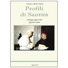 Profili di Santità. Antologia degli scritti. Vol. 4