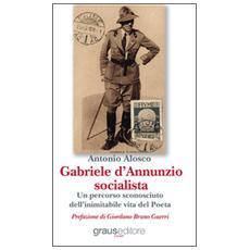 Gabriele D'Annunzio socialista