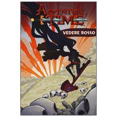 Adventure time. Vedere rosso. Vol. 3