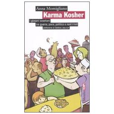 Karma Kosher. I giovani israeliani tra guerra, pace, politica e rock'n'roll