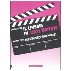 Il cinema in 1001 battute