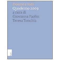 Donne e fedi. Quaderni 2009