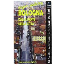 Sight-walking Bologna. Dalla parte della città