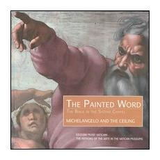 The Bible in the Sistine Chapel. Michelangelo and the ceiling