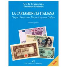 Cartamoneta italiana. Corpus notarum pecuniarum Italiae (La)