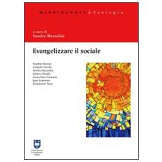 Evangelizzare il sociale. Prospettive per una scelta missionaria