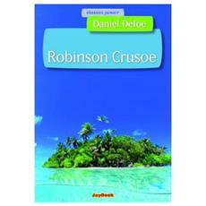 Robinson Crusoe. Ediz. illustrata