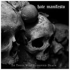 Hate Manifsto - To Those Who Glorified Death