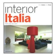 Interior Italia. Belle case da vivere