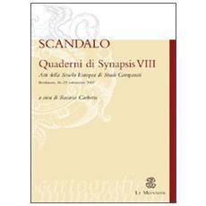 Quaderni di Synapsis. Vol. 8: Scandalo.