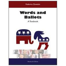 Words and Ballots. A textbook. Con DVD